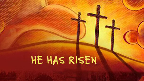 He is Risen!  Easter Service