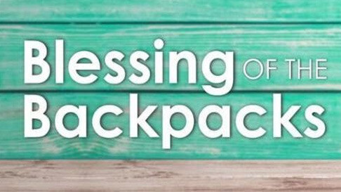 Blessing of Backpacks at Evening Service